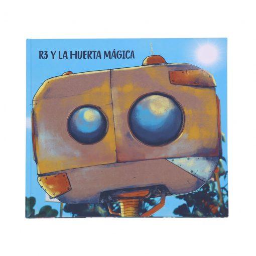 """Libro """"R3 y la huerta mágica"""" versión tapa blanda. Cuenta Cartón"""